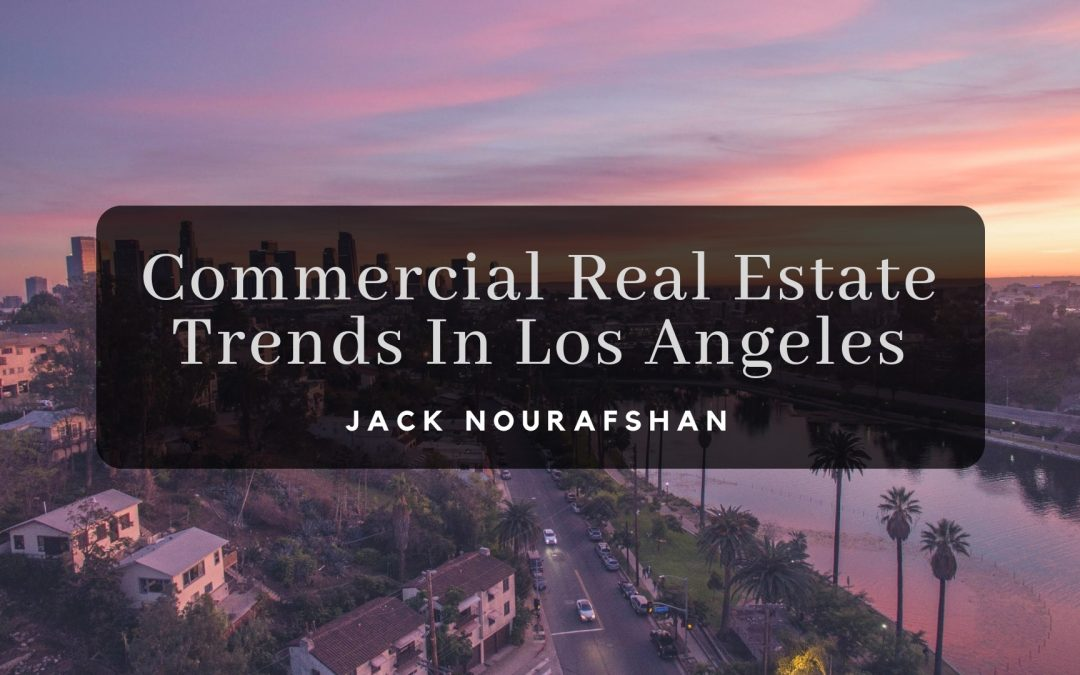 Commercial Real Estate Trends In Los Angeles