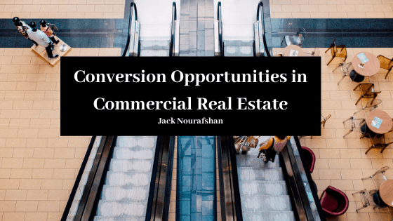 Conversion Opportunities in Commercial Real Estate