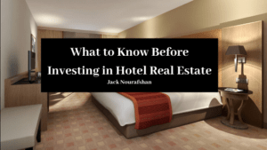 Jn What To Know Before Investing In Hotel Real Estate